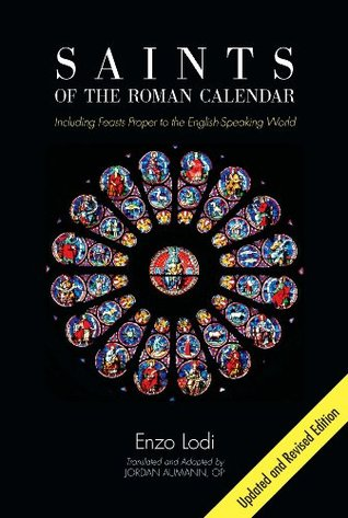 Saints of the Roman Calendar: Updated and Revised Edition