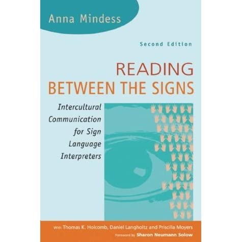 Reading Between The Signs Intercultural Communication For Sign
