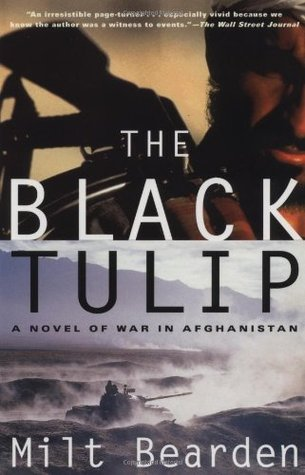 The Black Tulip: A Novel of War in Afghanistan