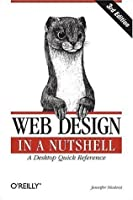 Web Design in a Nutshell (In a Nutshell (O'Reilly))