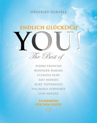 YOU! Endlich Glücklich - The best of (German Edition)