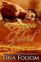 La Compañera de Gabriel (Vampiros de Scanguards, #3)