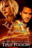 La Revoltosa de Amaury (Vampiros de Scanguards, #2)