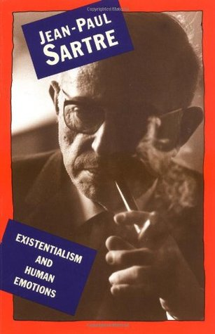 Existentialism and Human Emotions