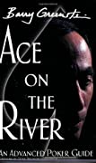 Ace on the River: An Advanced Poker Guide
