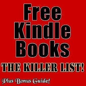 Free Kindle Books - The Killer List!