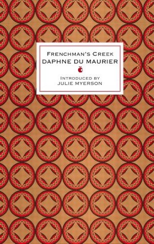 Frenchman's Creek (Virago Modern Classics Book 112)