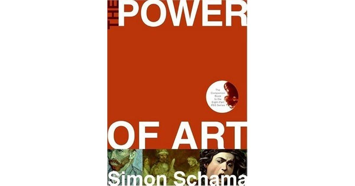 Ebook The Power Of Art By Simon Schama