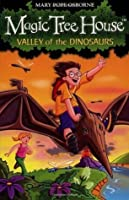 Valley of the Dinosaurs (Magic Tree House 1)