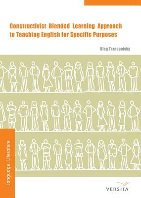 Constructivist Blended Learning Approach: To Teaching English for Specific Purposes