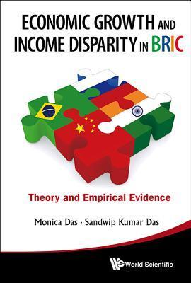 Economic Growth and Income Disparity in Bric-Theory and Empirical Evidence