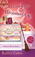 Brownies and Broomsticks (A Magical Bakery Mystery, #1)