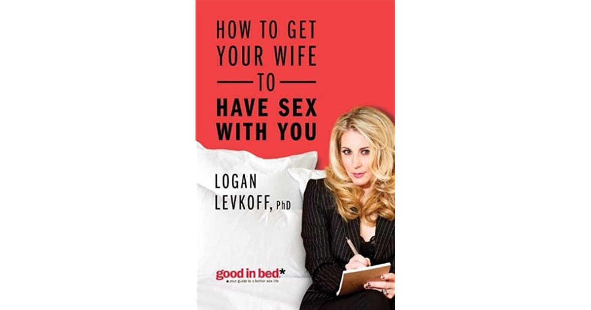 How to get your wife to have sex with you images 7