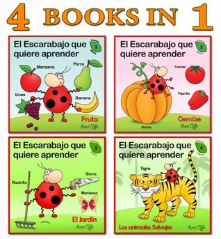 Spanish for Children: 4 Books Collection that will Teach Your Kids First New Words in Spanish (First words Collection - for Children)