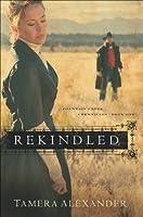 Rekindled (Fountain Creek Chronicles Book #1)
