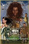 Princess Ces'alena by Mercedes Keyes