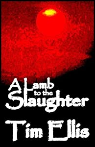 A Lamb to the Slaughter (Parish & Richards 11)