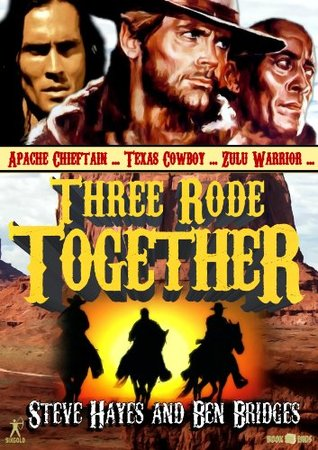 Three Rode Together (A Jesse Glover Western)