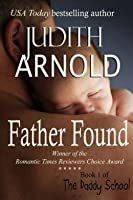 Father Found (The Daddy School #1)