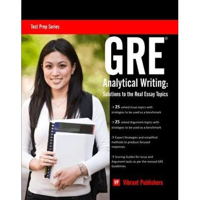 gre ytical essays Learn these seven strategies for writing the argument and issue tasks on gre analytical writing.