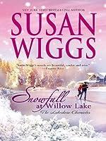 Snowfall at Willow Lake (Lakeshore Chronicles #4)