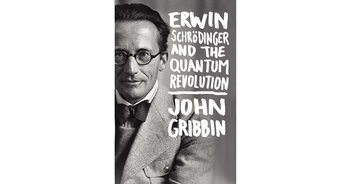 Erwin Schr dinger and the Quantum Revolution pdf