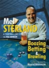 The Autobiography of Mel Sterland: Boozing, Betting & Brawling - A Footballers Life