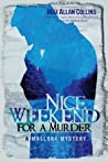 Nice Weekend for a Murder (Mallory, #5)
