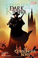 Dark Tower, Volume 1: The Gunslinger Born