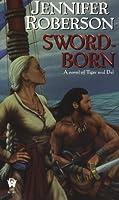Sword-Born (Tiger and Del)