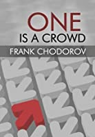 One Is a Crowd: Reflections of an Individualist (LvMI)