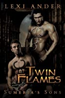 Twin Flames (Sumeria's Sons)
