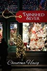 Tarnished Silver by Chautona Havig