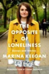 The Opposite of Loneliness: Essays and Stories by Marina Keegan audiobook