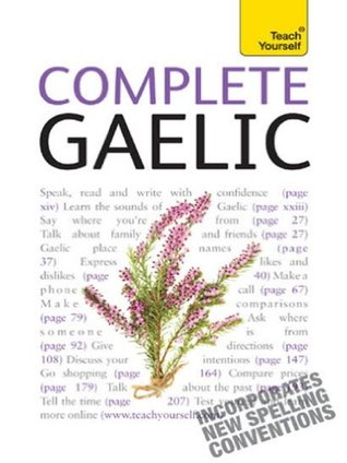 Complete Gaelic: Teach Yourself (Complete Languages)