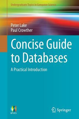Concise Guide to Databases: A Practical Introduction