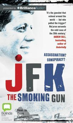JFK: The Smoking Gun