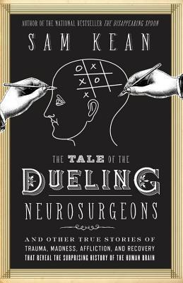 the tale of the dueling neurosurgeon