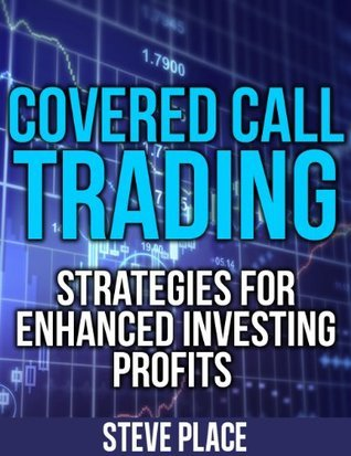 Covered Call Trading  Strategie - Place  Steven
