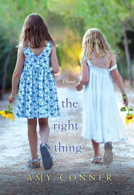 The Right Thing by Amy Conner