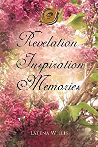 Revelation Inspiration Memories