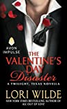 The Valentine's Day Disaster (Twilight, Texas, #4.2)