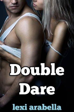 Double Dare Lexi Arabella
