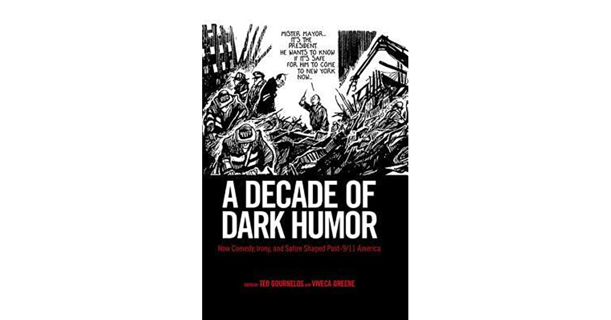 A Decade Of Dark Humor How Comedy Irony And Satire Shaped Post