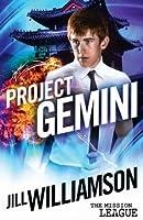 Project Gemini (The Mission League #2)