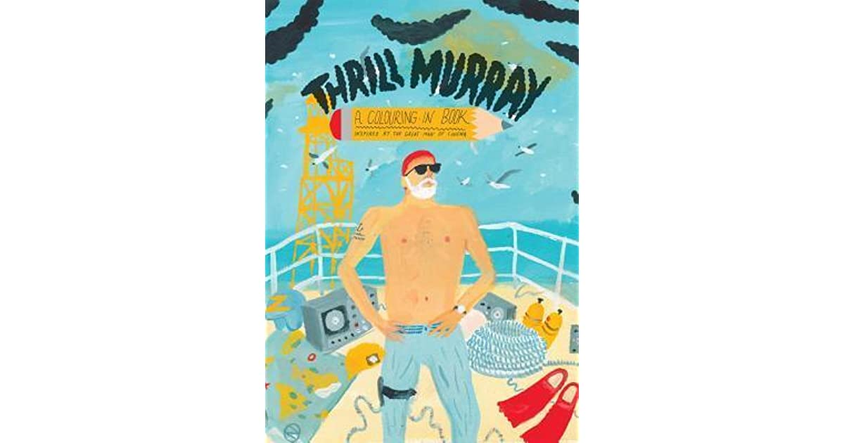 Thrill Murray: Bill Murray Coloring Book by Mike Coley