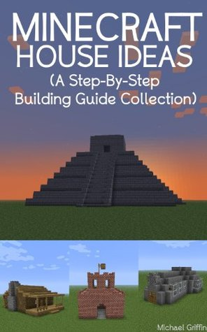 Minecraft House Ideas by Michael Griffin
