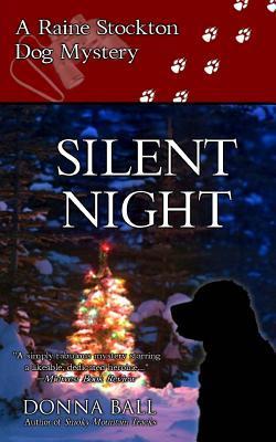 Silent Night (Raine Stockton Dog Mysteries, #5)