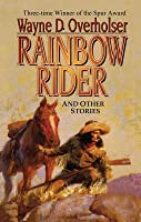 Rainbow Rider: And Other Stories