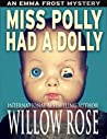 Miss Polly had a Dolly (Emma Frost #2)